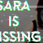 Sara Is Missing, mobile games