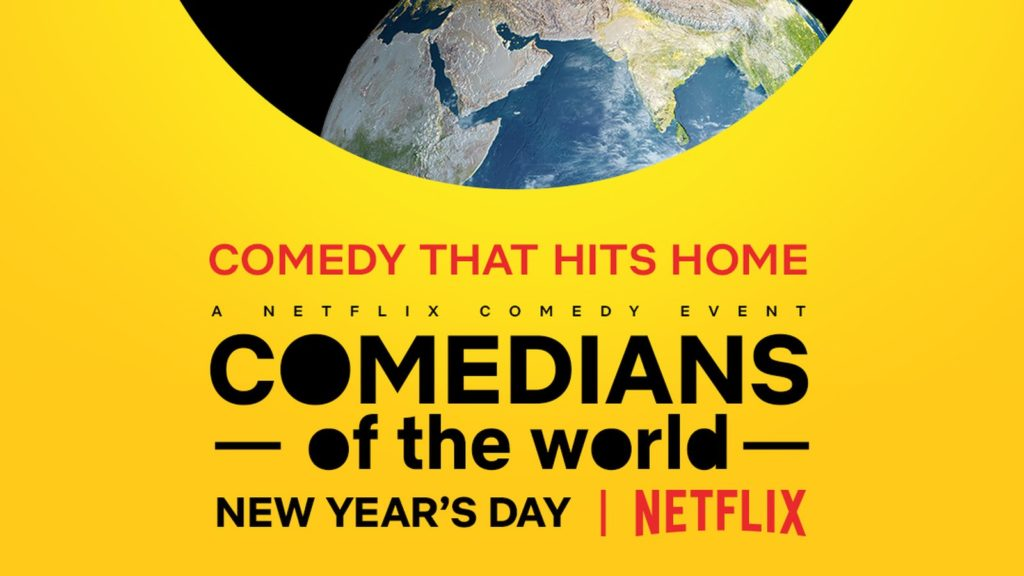 comedians of the world netflix new years day