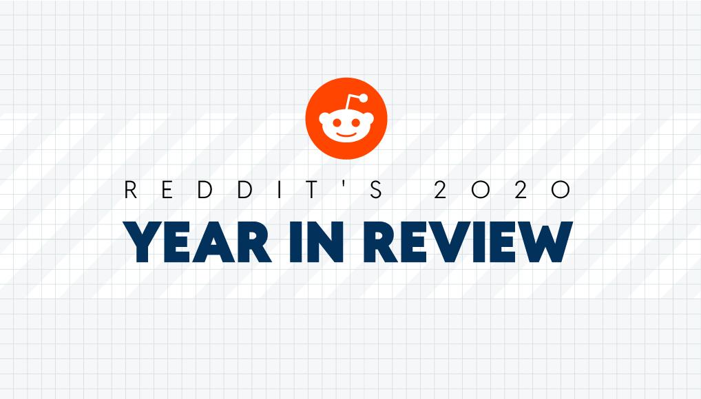 reddit 2020 year in review