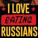 russians #iloveeatingrussians eskort