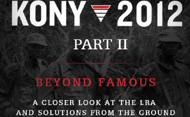 Kony beyond famous